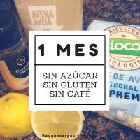 Un mes sin azúcar: cómo me va #VDLN #31